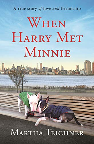 Book Cover: When Harry Met Minnie: A True Story of Love and Friendship