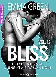 Bliss, tome 12 par Emma Green