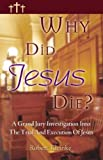 img - for Why Did Jesus Die? book / textbook / text book