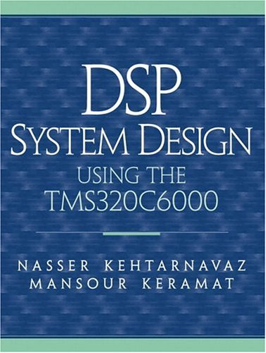 DSP System Design: Using the TMS320C6000
