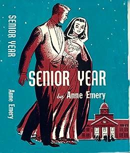 Senior Year (Sally Burnaby Series) by [Emery, Anne]