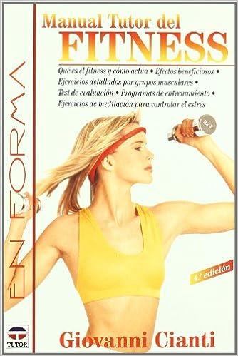 Descargar libros en pdf gratis en línea Manual Tutor del Fitness - 3b* Edicion 8479021969 in Spanish PDF iBook