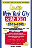 New York City with Kids, 2001-2002, Ellen R. Shapiro, 0761529403