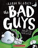 #10: The Bad Guys in Alien vs Bad Guys (The Bad Guys #6)