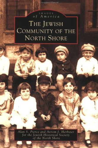 The Jewish Community of the North Shore (MA) (Images of America)
