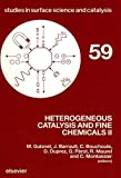 img - for Heterogeneous Catalysis and Fine Chemicals II (Studies in Surface Science and Catalysis) book / textbook / text book