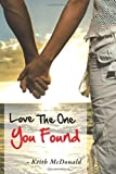 Love the One You Found, Keith McDonald, 1481778161