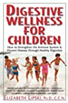 Digestive Wellness for Children: How...
