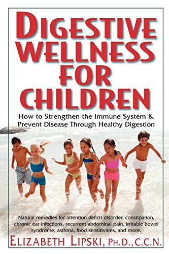 How to find the best digestive wellness for children lipski for 2020?