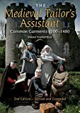 img - for By Sarah Thursfield - The Medieval Tailor's Assistant, 2nd Edition: Common Garments 110 (2nd Edition) (2015-06-14) [Paperback] book / textbook / text book