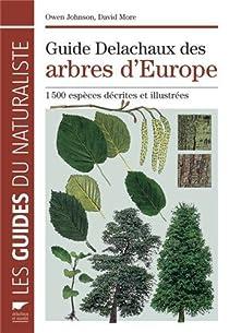 Guide Delachaux des arbres d'Europe : 1500 espèces décrites et illustrées par Johnson