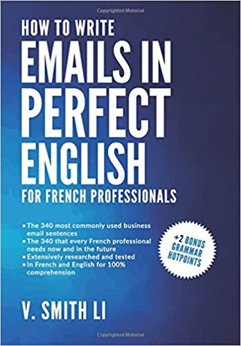 Buy How to Write Emails in Perfect English: For French