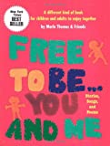 Free To Be...you And Me (The Original Classic Edition)