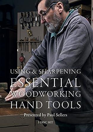 Amazon Com Using Sharpening Essential Woodworking Hand