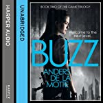 Buzz: The Game Trilogy, Book 2 | Anders de la Motte