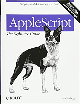 AppleScript: The Definitive Guide, 2nd Edition