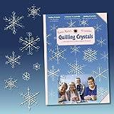 Karen-Maries Quilling Crystals, Anleitungs Heft