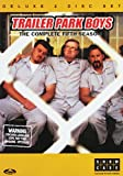 Trailer Park Boys - The Complete Fifth Season - Deluxe 2 Disc Set