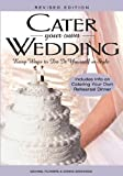 Cater Your Own Wedding, Revised