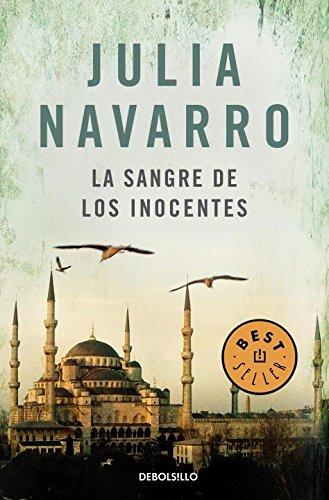 La Sangre de los inocentes (Spanish Edition) [Julia Navarro] (Tapa Blanda)