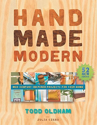 Handmade Modern by Oldham, Todd (2005) Paperback