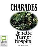 Charades | Janette Turner Hospital