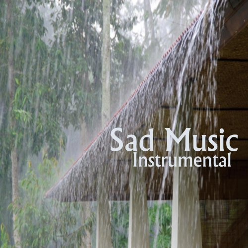 Sad Music Instrumental: A Time to Say - Instrumental Goodbye Say