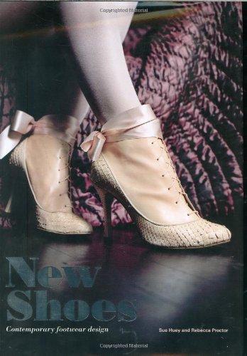 Descargar Libro New Shoes: Contemporary Footwear Design Sue Huey