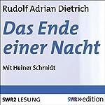 Das Ende einer Nacht | Rudolf Adrian Dietrich