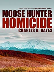 Moose Hunter Homicide