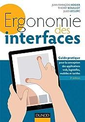 Ergonomie des interfaces - 5e éd - Guide pratique pour la conception des applications web, logicielles, mobiles et tactiles (Etudes et développement)