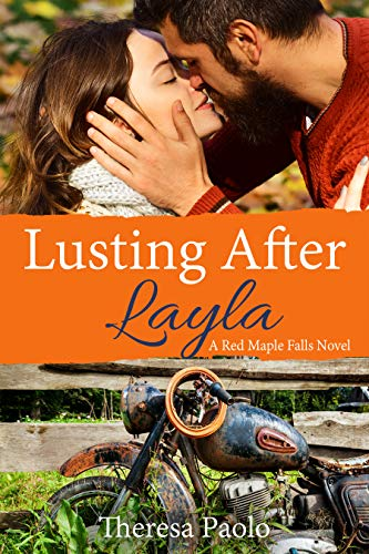 Lusting After Layla (Red Maple Falls, #9) (Marshall Family, #3) by [Paolo, Theresa]