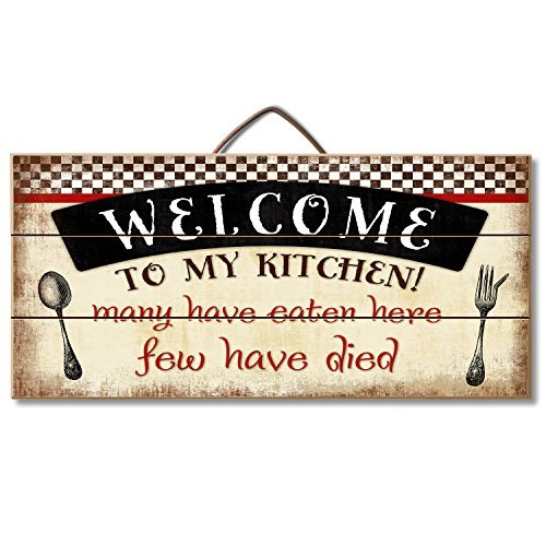 (Highland Woodcrafters Welcome to My Kitchen... Funny Wood Sign 12