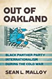 In Out of Oakland, Sean L. Malloy explores the evolving internationalism of the Black Panther Party (BPP); the continuing exile of former members, including Assata Shakur, in Cuba is testament to the lasting nature of the international bonds that ...