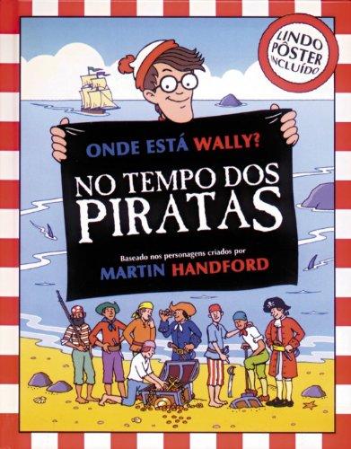 Download Onde Está Wally? 4. No Tempo dos Piratas (Em Portuguese do Brasil) ebook