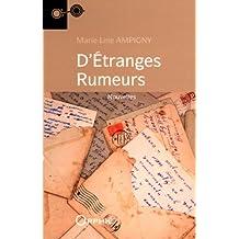 D'étranges rumeurs