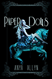 Paper Dolls (The Dark Carousel Book 2)