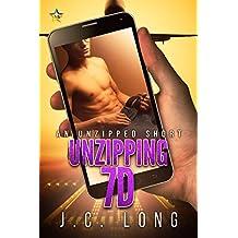 Unzipping 7D (Unzipped Shorts Book 2)