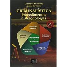 Criminalística. Procedimentos e Metodologias