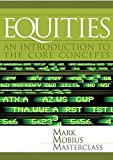 EQUITIES IN THE MARK MOBIUS MASTERCLASS SERIES