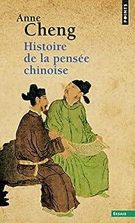 Histoire de la pensée chinoise  [1], Cheng, Anne