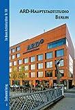 ARD-Hauptstadtstudio Berlin, Klaassen, Lars and Bolk, Florian, 3867110093