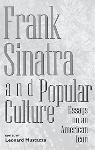 frank sinatra and popular culture essays on an american icon  frank sinatra and popular culture essays on an american icon contributions to the study of world annotated edition edition