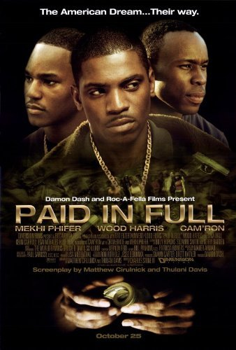 Paid in Full POSTER Movie (27 x 40 Inches - 69cm x 102cm) (2002) (Style B)
