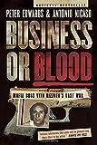 Business or Blood: Mafia Boss Vito Rizzuto's Last War