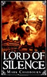 Lord of Silence, Mark Chadbourn, 1844167526