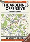 The Ardennes Offensive 1 Armee & VII Armee: Southern Sector (Order of Battle)