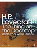 The Thing on the Doorstep and Other Weird Stories by H. P. Lovecraft front cover