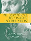 Philosophical Documents in Education (3rd Edition)