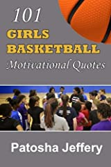 101 Girls Basketball Motivational Quotes Paperback